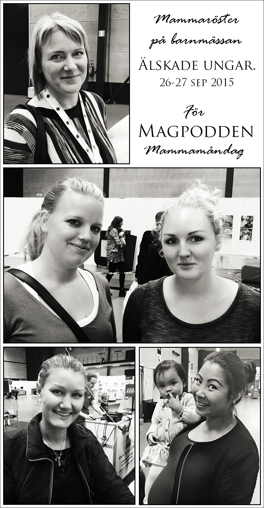 mammaröster från barnmässan Älskade Ungar i Örebro, den 26-27 sep 2015.